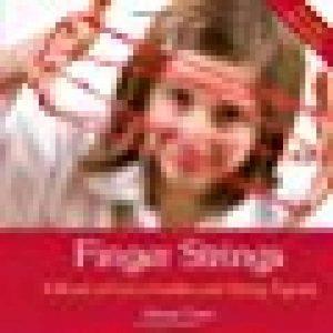 Finger Strings: A Book of Cat's-Cradles and String Figures de la marque Ann Swain image 0 produit