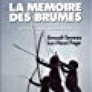 La Mémoire des brumes, traversée clandestine chez les Papous de Nouvelle-Guinée de la marque Luc-Henri Fage image 0 produit